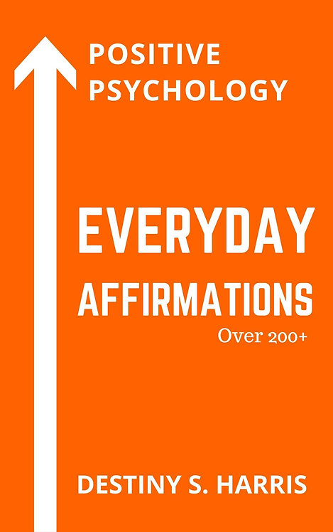 Everyday Affirmations: Positive Psychology (Harley Davidson Edition)