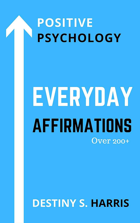 Everyday Affirmations: Positive Psychology (Too Cool Edition)