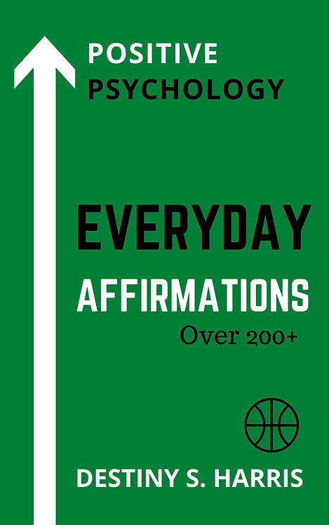 Everyday Affirmations: Positive Psychology (Boston Celtics Edition)