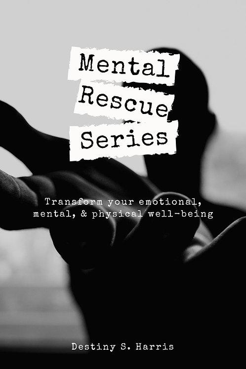 Mental Rescue Series