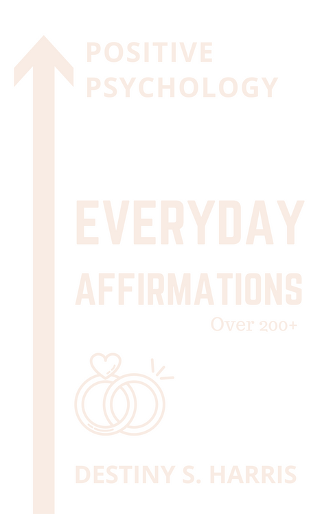 Everyday Affirmations: Positive Psychology (Newlywed Edition)