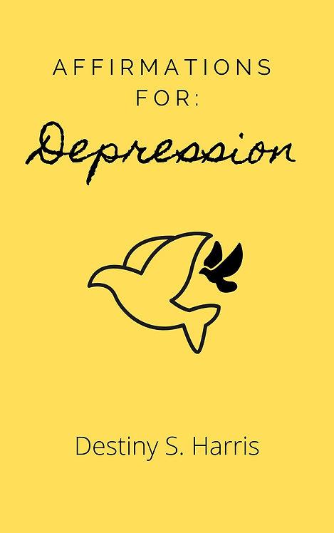Affirmations For: Depression