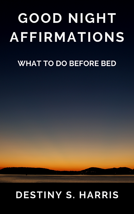 What To Do Before Bed: Good Night Affirmations