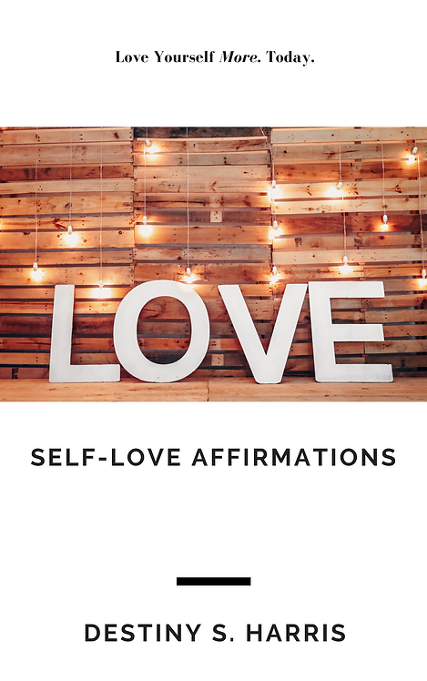 Self-Love Affirmations: Love Yourself More, Today