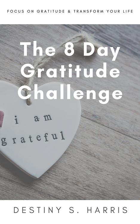 The 8 Day Gratitude Challenge