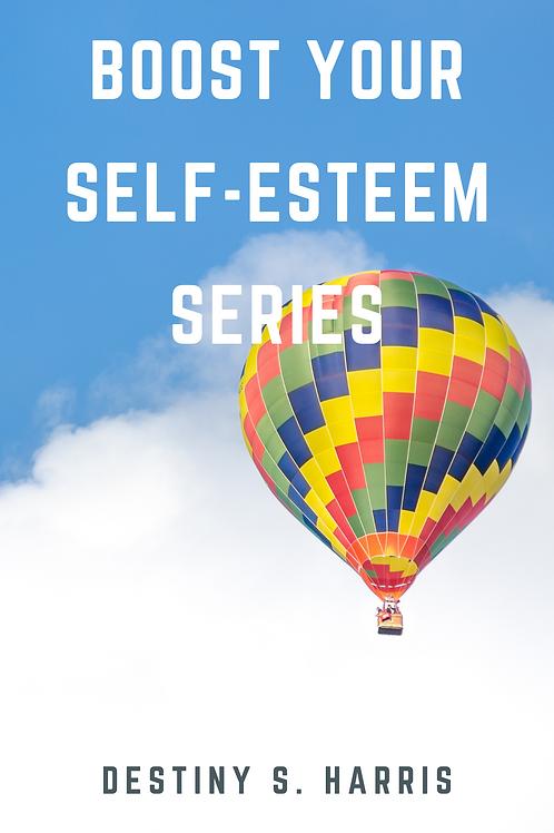 Boost Your Self-Esteem Series