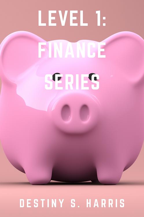 Level 1: Finance Series