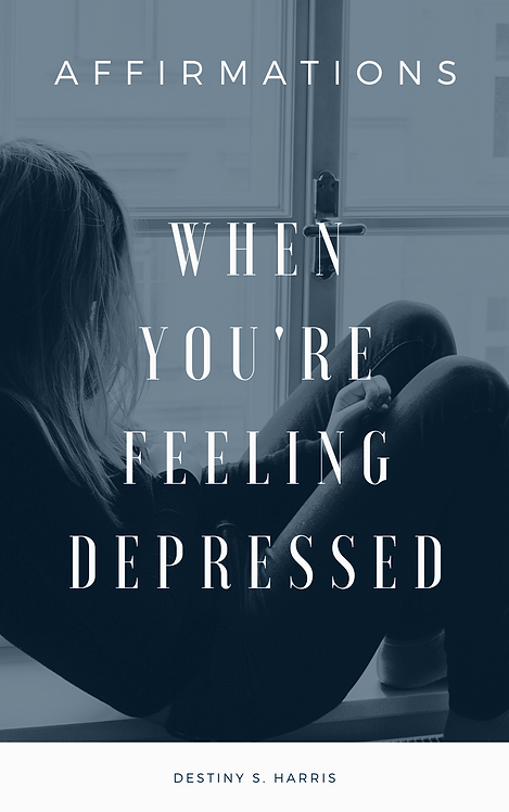 When You're Feeling Depressed