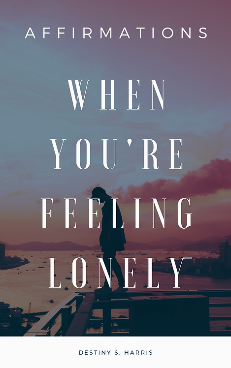 When You're Feeling Lonely