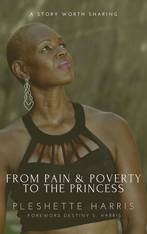 From Pain & Poverty to the Princess