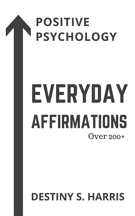 Everyday Affirmations: Positive Psychology (Classic Edition)