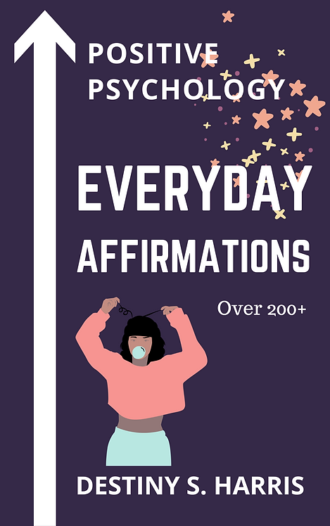 Everyday Affirmations: Positive Psychology