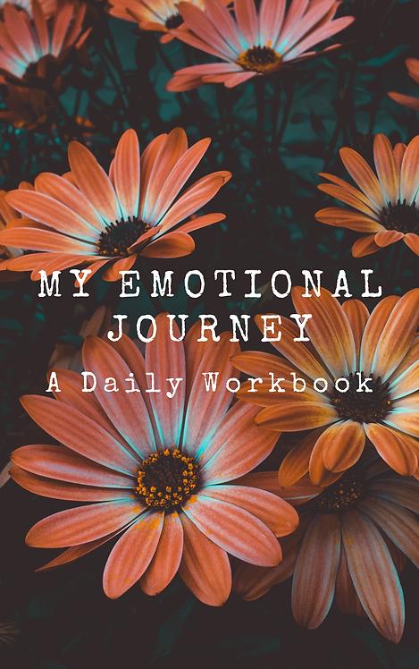 My Emotional Journey: A Daily Workbook