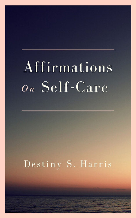 Affirmations On Self-Care