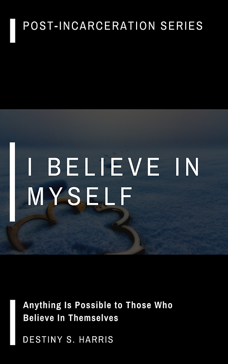 I Believe In Myself: Affirmations