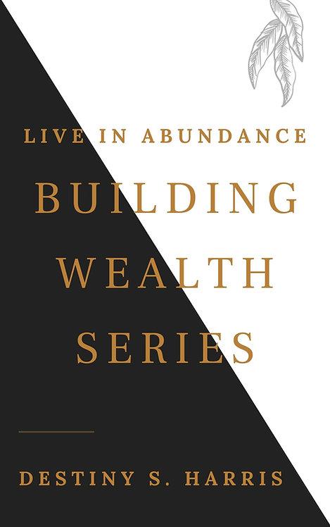 Building Wealth Series