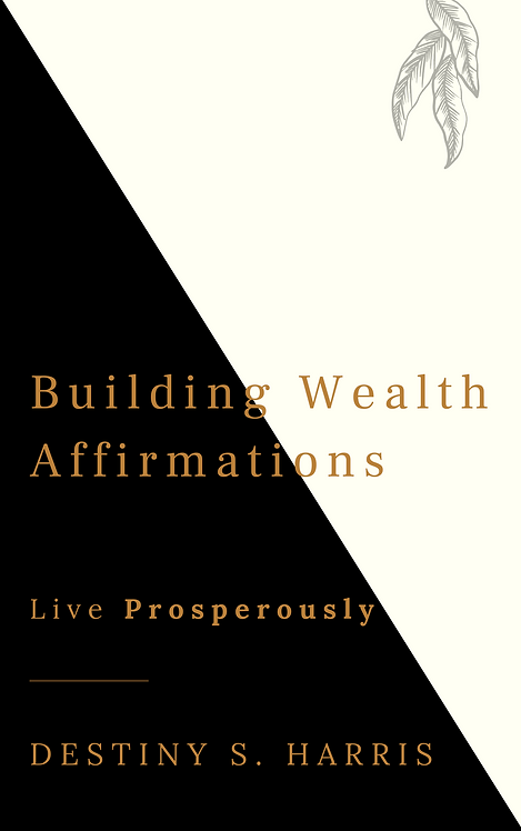 Building Wealth: Affirmations