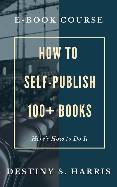 Course: How to Self-Publish 100+ Books & Earn Money Doing It