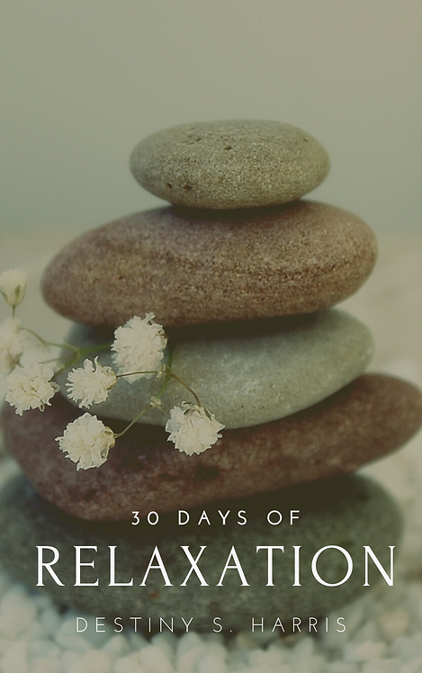 30 Days of Relaxation