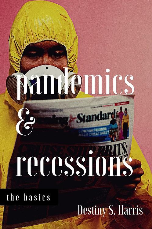 Pandemics & Recessions Series