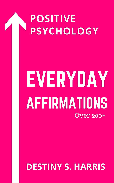 Everyday Affirmations: Positive Psychology (Hot Pink Edition)