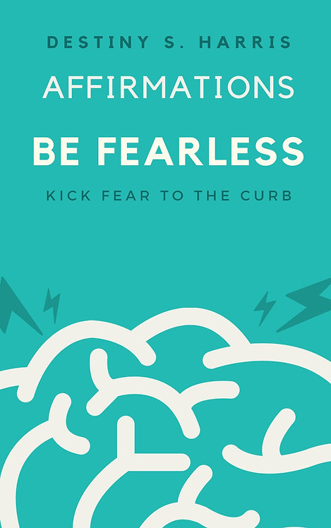 Affirmations: Be Fearless (Lightning Edition)