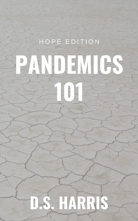Pandemics 101 (Hope Edition)