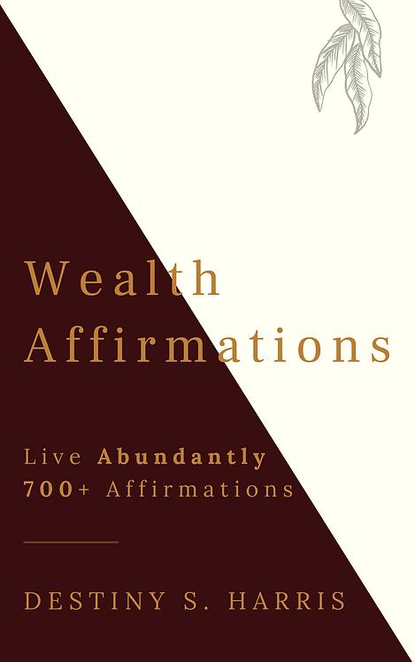 Wealth Affirmations: Live Abundantly!