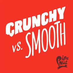 Pip & Nut Crunchy vs Smooth Campaign