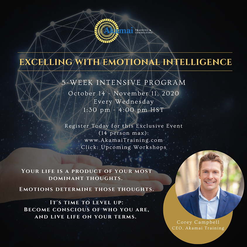 Excelling with Emotional Intelligence (5-week Intensive Program) - Live Life on Your Terms