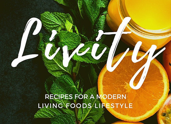 RECIPES FOR A MODERN LIVING FOODS LIFESTYLE