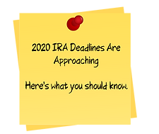 2020 IRA Deadlines Are Approaching_clipp