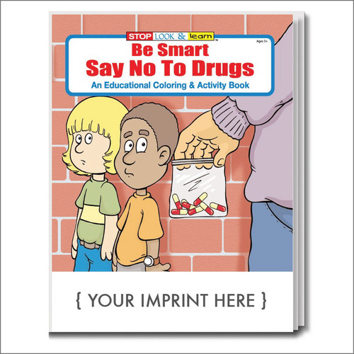 Be Smart Say No To Drugs Coloring Books