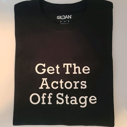 Get The Actors Off Stage