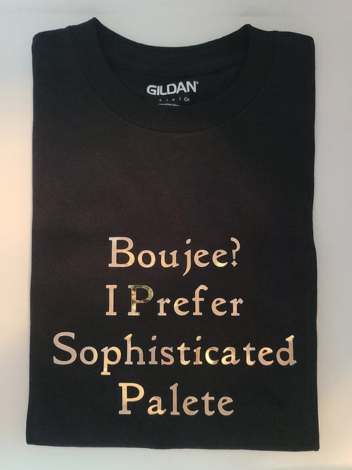 Boujee? I Prefer Sophisticated Palete