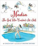 Nadia,The girl who couldn't sit stil