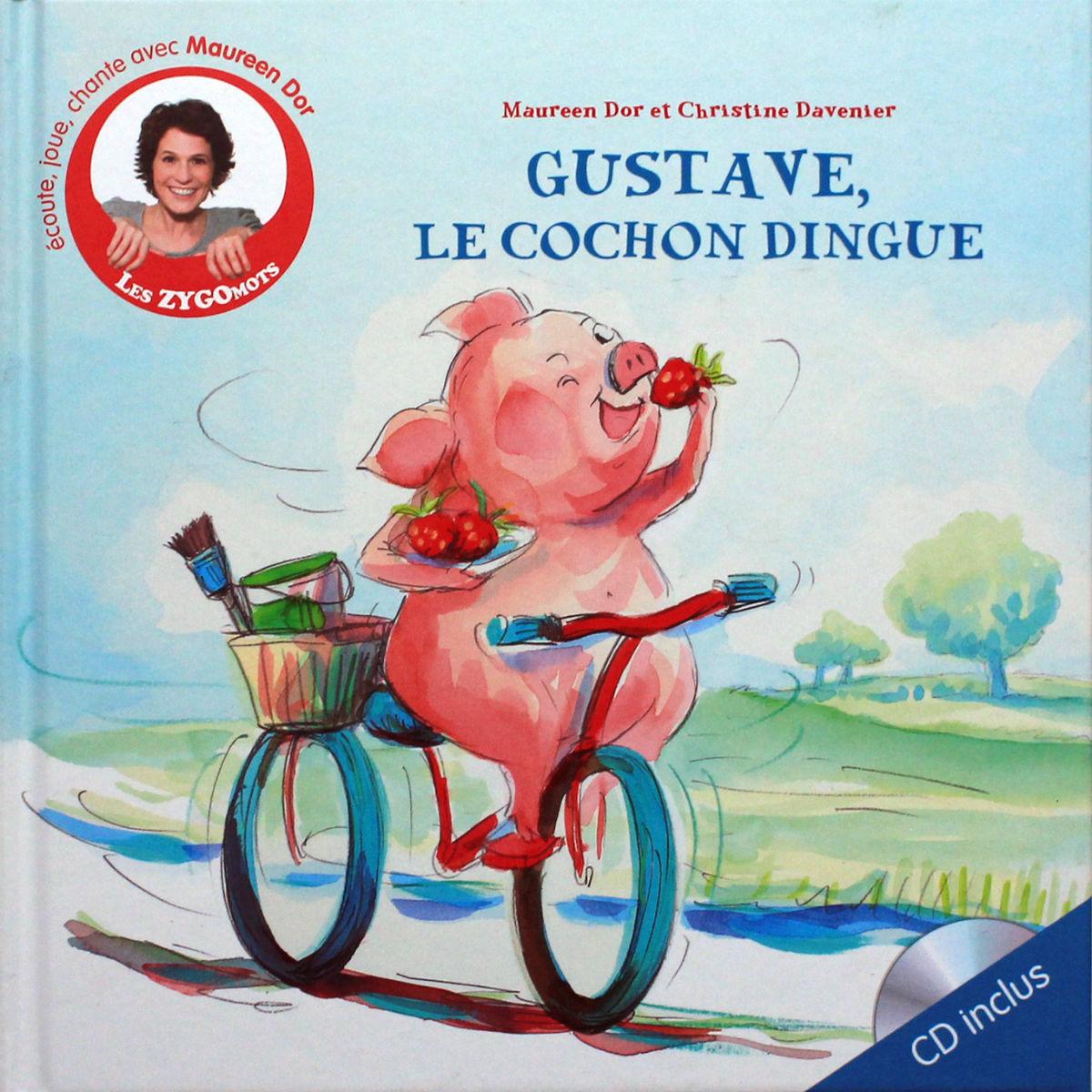 Gustave le cochon dingue