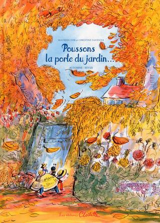 """""""poussons la porte du jardin """"automne : hiver est sorti !!!!"""