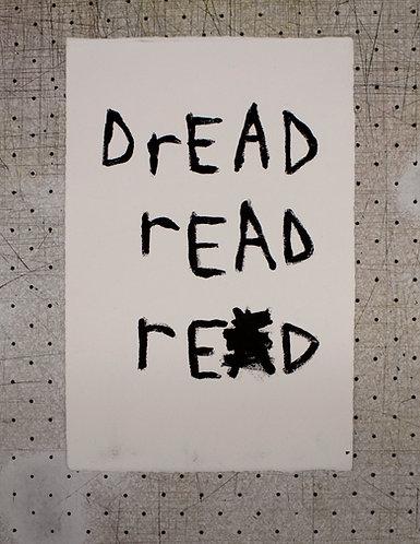 DREAD Monoprint