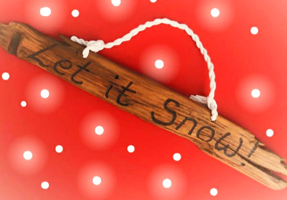 Let It Snow! Large Driftwood Sign