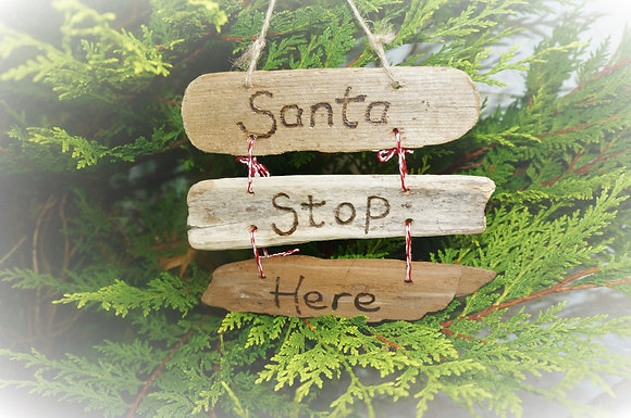 Santa Stop Here Driftwood Sign