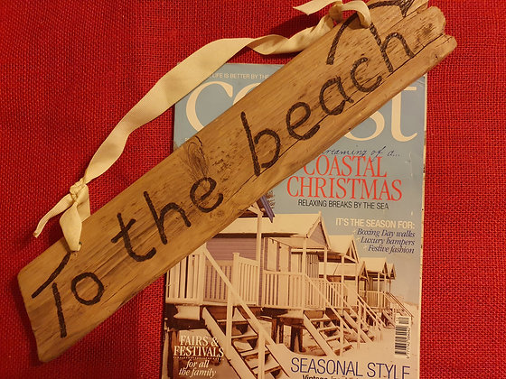 To The Beach》 Driftwood Sign