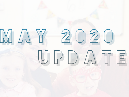 May 2020 Update!!