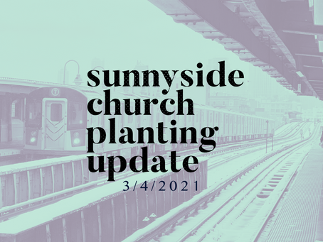 Sunnyside Church Planting Ministry Update 3/4/2021