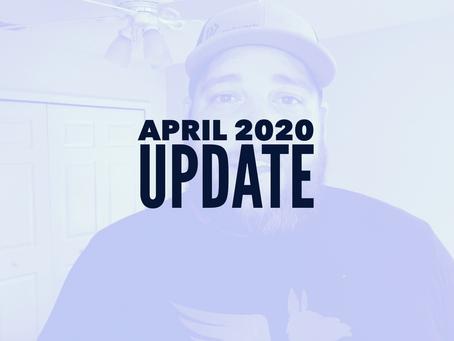 April 2020 Update!