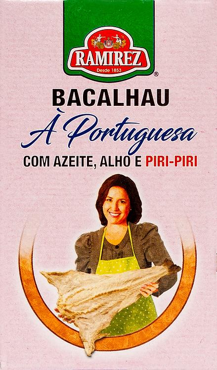 Bacalhau à Portuguesa C\ azeite e alho PiriPiri Ramirez |125gr