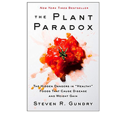 The Plant Paradox: The Hidden Danger