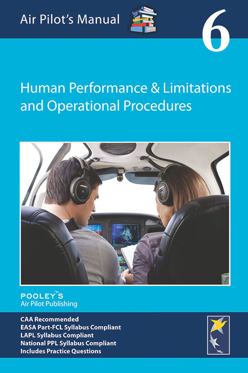 Human Performance & Limitations and Operational Procedures - EASA BOOK
