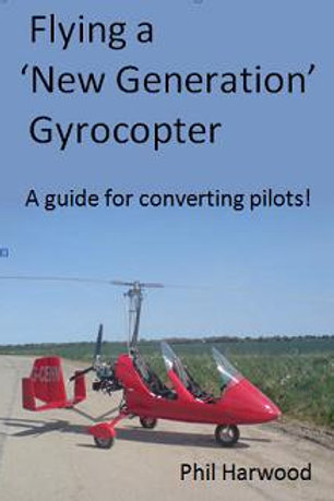 Flying a New Generation Gyrocopter - a guide for Converting Pilots