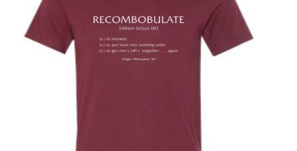 Recombobulate T-Shirt